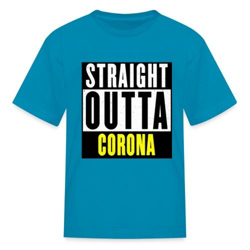 Straight Outta Corona - Kids' T-Shirt