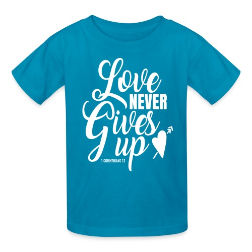 Love Never Gives Up - Kids' T-Shirt
