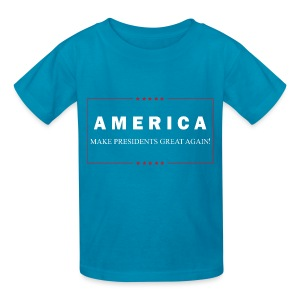 Make Presidents Great Again - Kids' T-Shirt