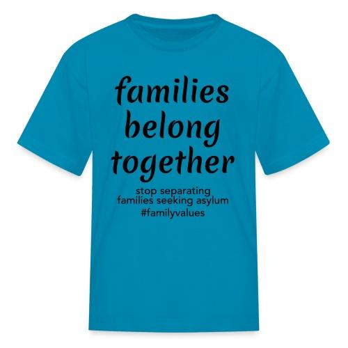 Family Values - Kids' T-Shirt