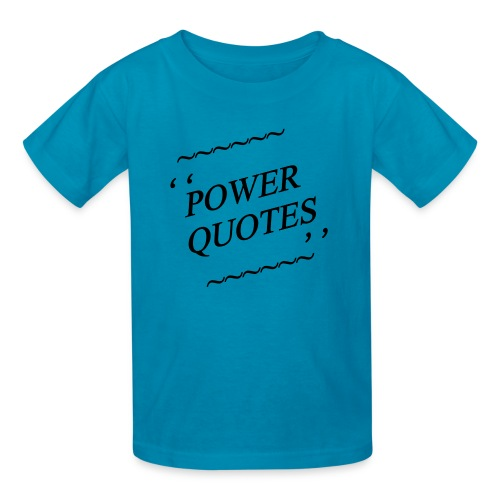 POWER QUOTES - Kids' T-Shirt