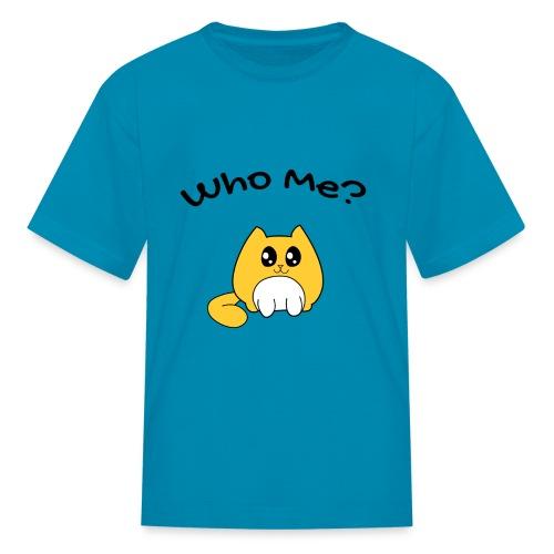 Who me? - Kids' T-Shirt