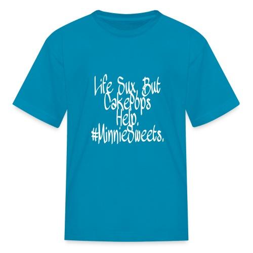 Life sux, but cakepops help - Kids' T-Shirt
