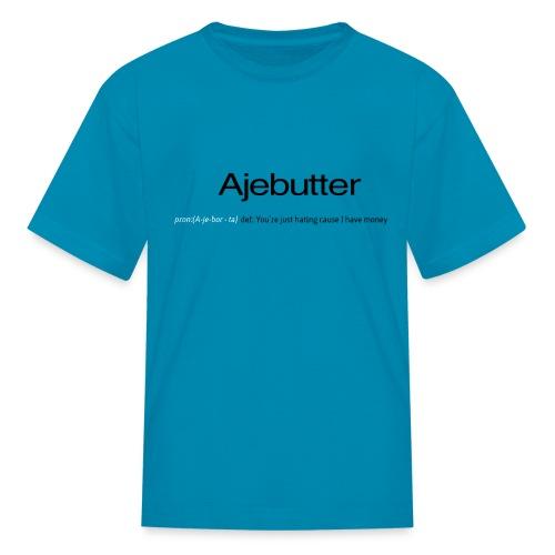 ajebutter - Kids' T-Shirt