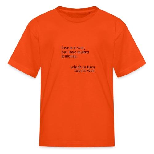 love not war - Kids' T-Shirt