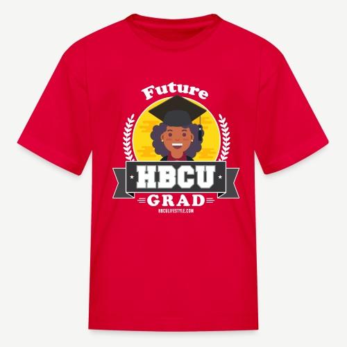 Future HBCU Grad Girls - Kids' T-Shirt