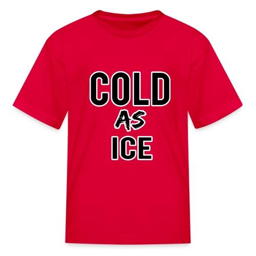 COLD - Kids' T-Shirt