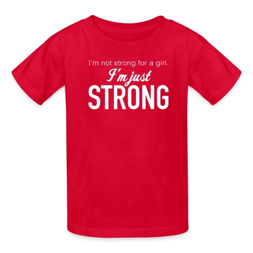 Strong for a Girl - Kids' T-Shirt