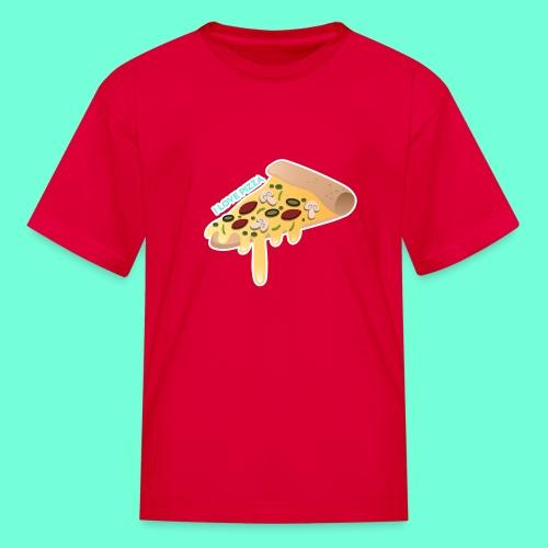 I LOVE PIZZA! - Kids' T-Shirt