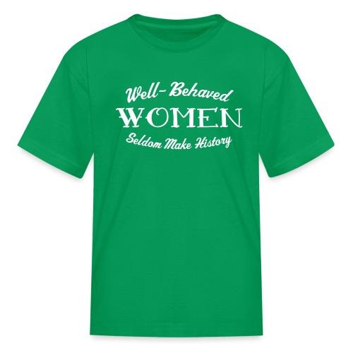 well behaved - Kids' T-Shirt