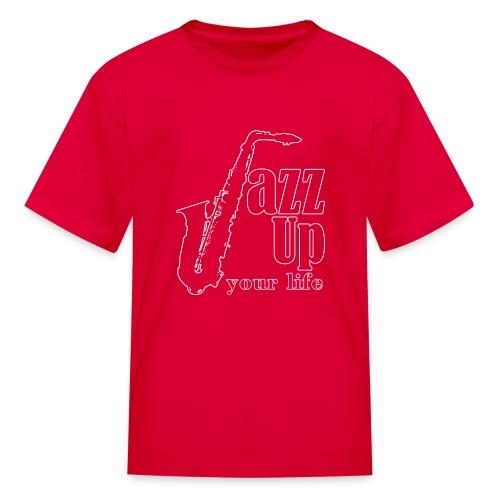 JazzUp your life - Kids' T-Shirt