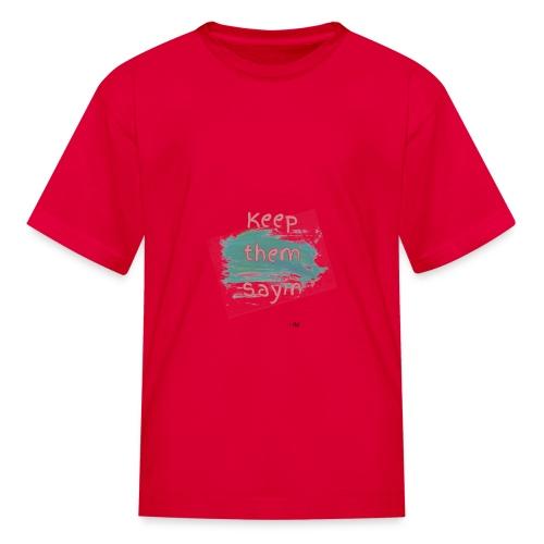Short Saying - Kids' T-Shirt