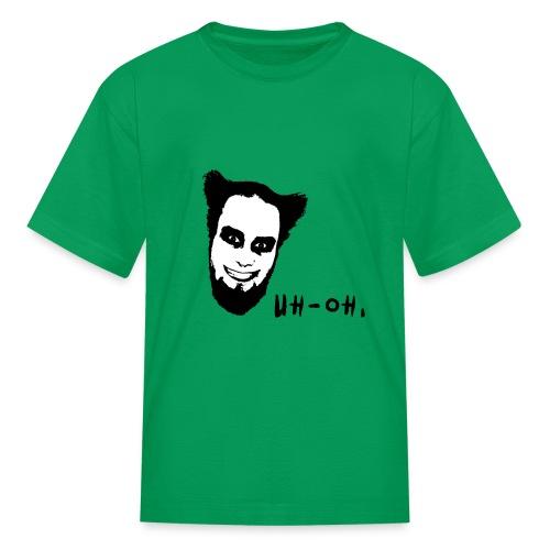 Uh Oh Real - Kids' T-Shirt