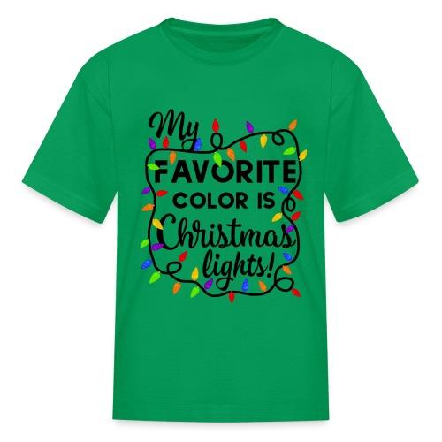 My Favorite Color Is Christmas Lights Design - Kids' T-Shirt