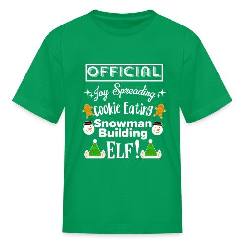 Christmas Design - Official Elf! - Kids' T-Shirt