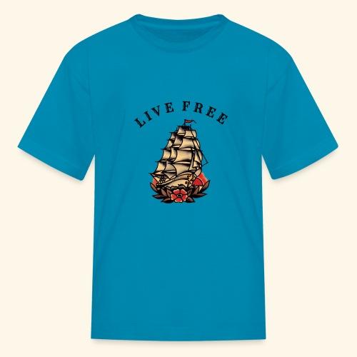 LIVE FREE - Kids' T-Shirt