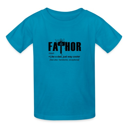 Fa Thor Like Dad Just Way - Kids' T-Shirt