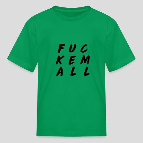 FUCKEMALL Black Logo - Kids' T-Shirt