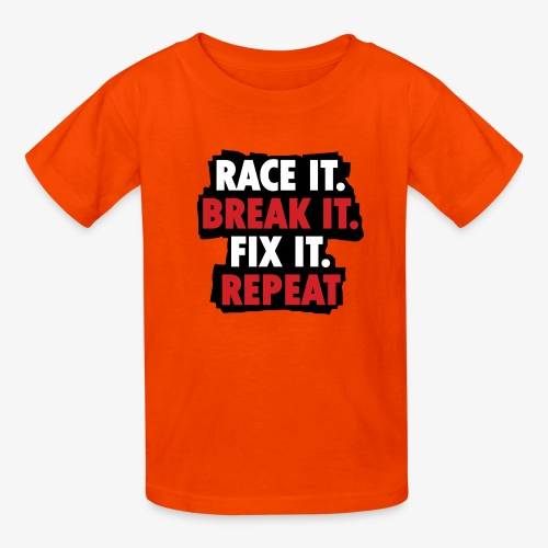 race it break it fix it repeat - Kids' T-Shirt
