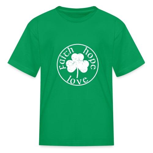 Irish Shamrock Faith Hope Love - Kids' T-Shirt