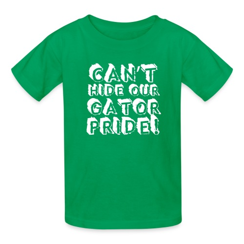 Can't Hide Our Gator Pride - Kids' T-Shirt