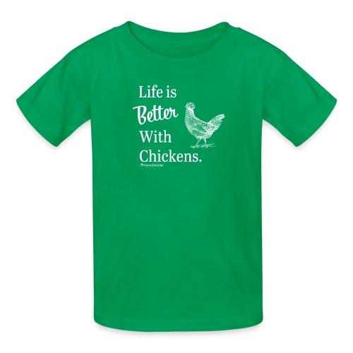 Life is Better with Chickens White - Kids' T-Shirt