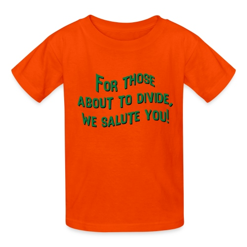 Those about to Divide - Kids' T-Shirt