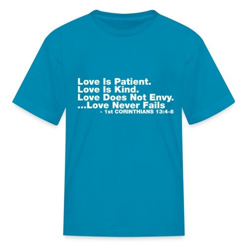 Love Bible Verse - Kids' T-Shirt