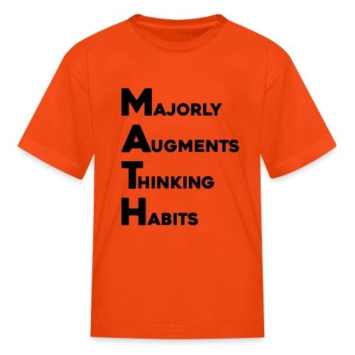 MATH Stands for - Kids' T-Shirt
