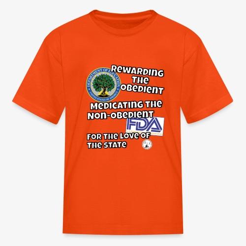 US Dept. of Education - Rewarding the Obedient... - Kids' T-Shirt