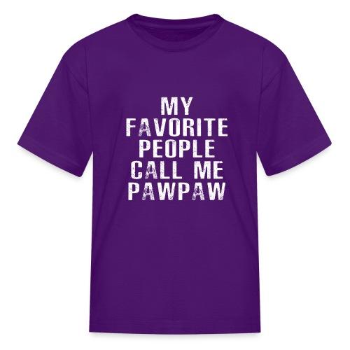 My Favorite People Called me PawPaw - Kids' T-Shirt