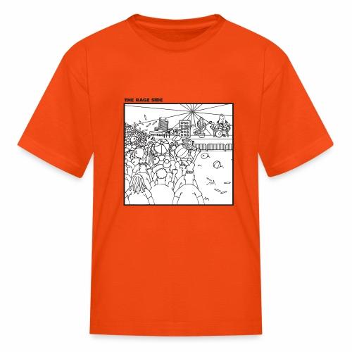 The Rage Side - Kids' T-Shirt