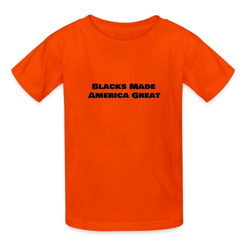 (blacks_made_america) - Kids' T-Shirt