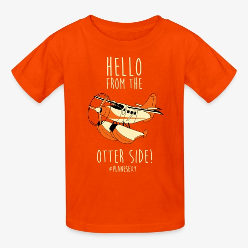 Hello From the Otter Side! - Kids' T-Shirt
