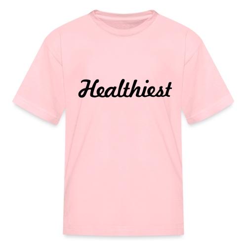 Sick Healthiest Sticker! - Kids' T-Shirt