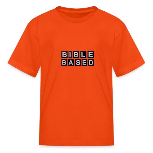Bible Based - Kids' T-Shirt