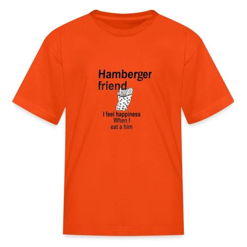 Hamberger friend - Kids' T-Shirt