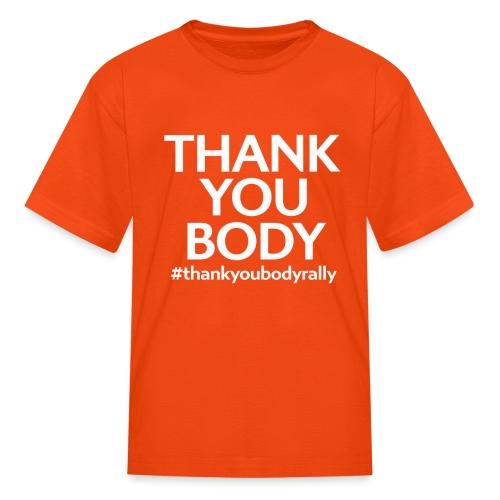 Thank You Body Rally FULL size - Kids' T-Shirt