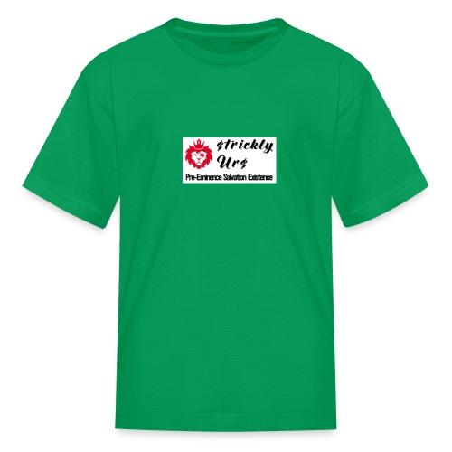 E Strictly Urs - Kids' T-Shirt