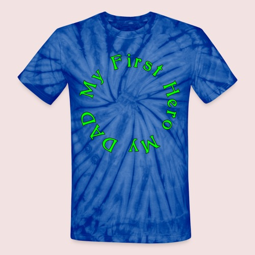 HAPPY FATHER'S DAY - Unisex Tie Dye T-Shirt