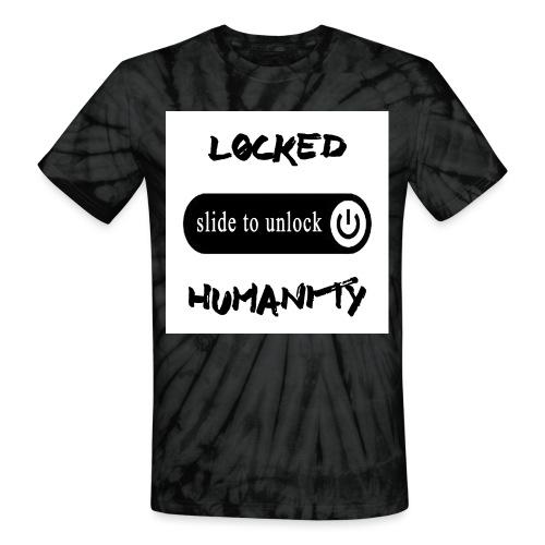 Locked Humanity - Unisex Tie Dye T-Shirt
