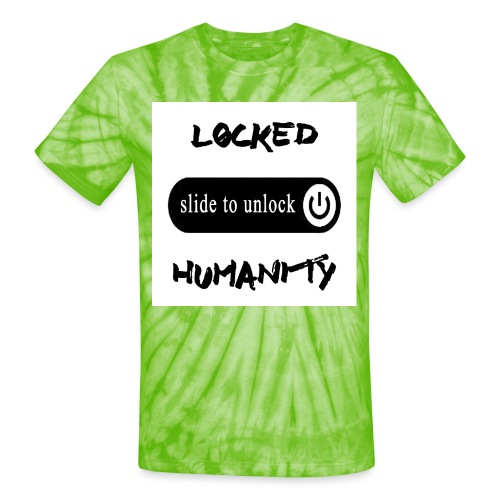 Locked Humanity - Unisex Tie Dye T-Shirt