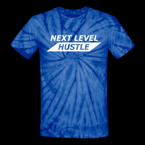 NEXT LEVEL HUSTLE - Unisex Tie Dye T-Shirt