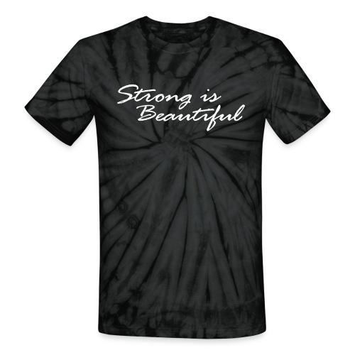 Strong is Beautiful White - Unisex Tie Dye T-Shirt