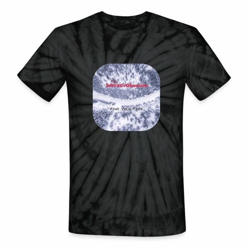"""InovativObsesion """"FIND YOUR PATH"""" apparel - Unisex Tie Dye T-Shirt"""