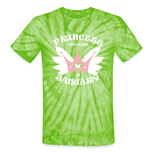 Princess Are Born In January - Unisex Tie Dye T-Shirt