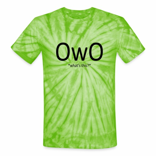 OwO *What's this* - Unisex Tie Dye T-Shirt