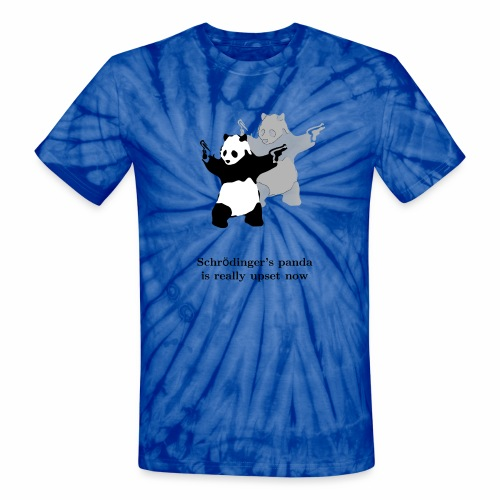 Schrödinger's panda is really upset now - Unisex Tie Dye T-Shirt