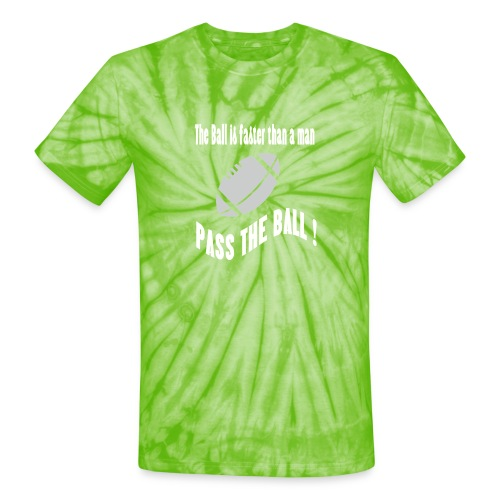 The_ball_is_faster - Unisex Tie Dye T-Shirt