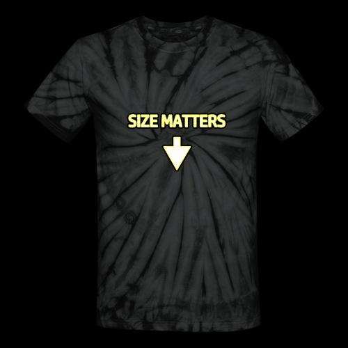 Size Matters - Guys - Unisex Tie Dye T-Shirt